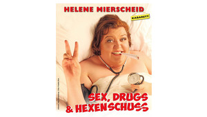 Sex, Drugs & Hexenschuss